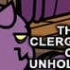 Reincarnation:  the clergy of unholy